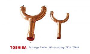 bộ chia gas Toshiba